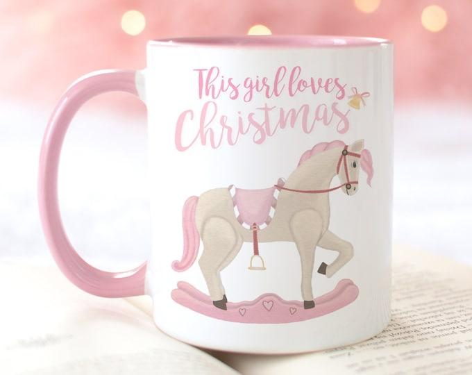 Pink Christmas Mug, This girl loves Christmas, Winter Hot Chocolate Mug, Girly Pink Rocking Horse illustration