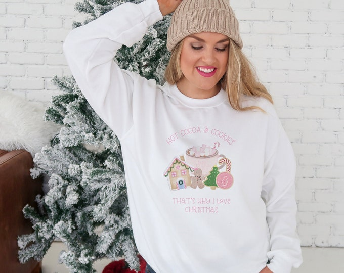 Hot Cocoa and Cookies Christmas Sweatshirt