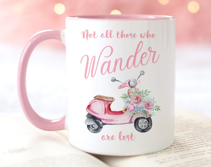 Not All Those Who Wander Are Lost Soft Pink Aesthetic Coffee Mug, Pink Design Girly Coffee Cups
