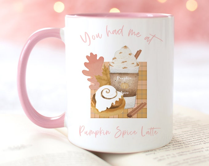 You Had Me At Pumpkin Spice Latte Personalized Autumn Mug, Fall Coffee Mug Designs, Warm and Cozy Ceramic Mugs, Fall Girl