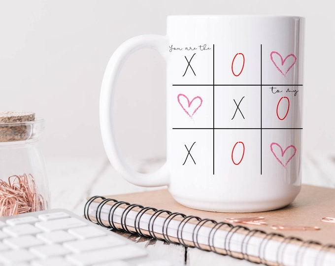 You are the X to my O coffee mug drinkers gift for him or her