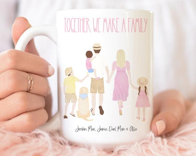 Together We Make a Family Customized Coffee Mug Family and Dog Personalized, Customizable Mug