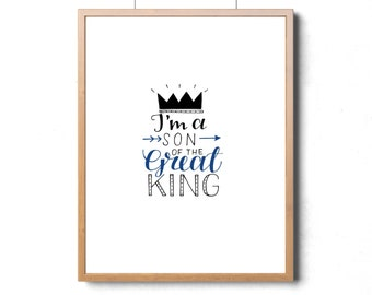 Scripture nursery wall art for boy, I am the son of a King print, I am His, Kids Scripture poster, Bible verse wall art for boys room