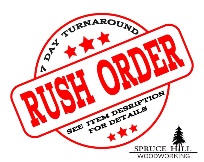 Rush Sign Order - 7 Business Day Turnaround