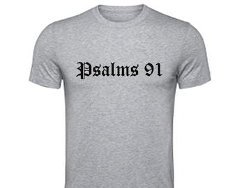 Psalms 91 - T Shirt