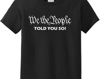We The People - Told You So