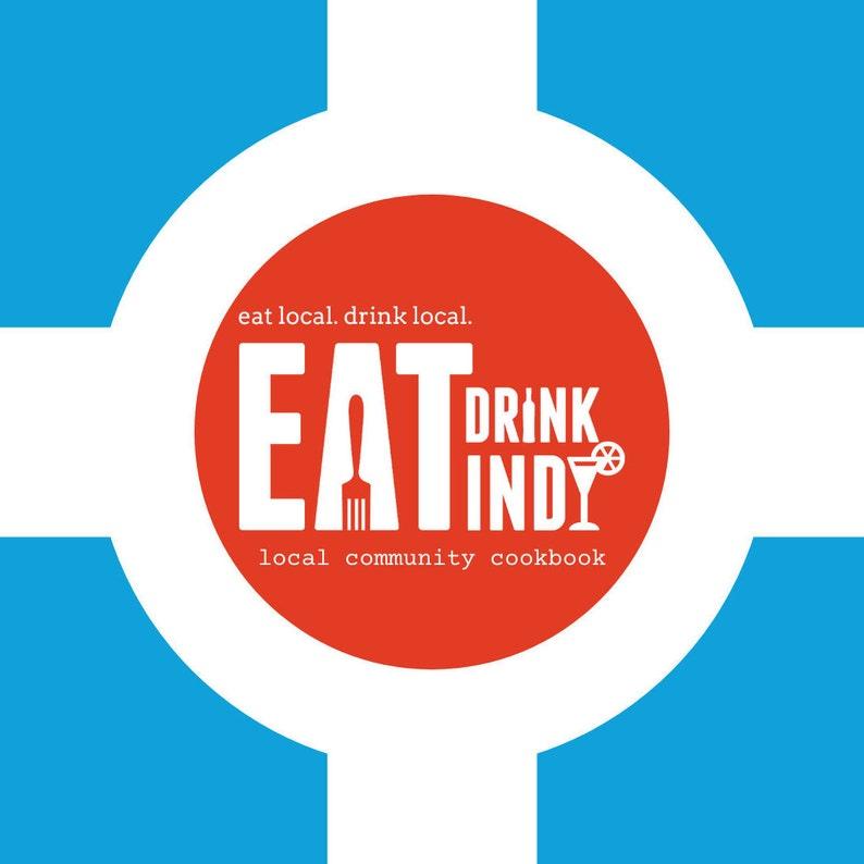 Eat Drink Indy Community Cookbook image 0