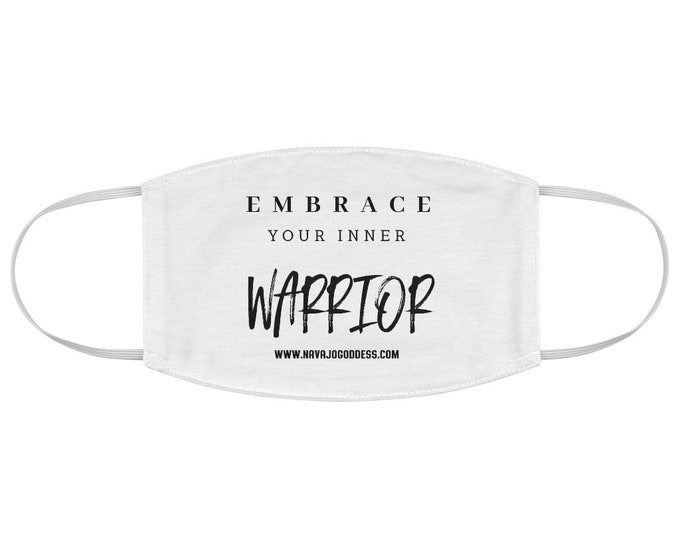 Embrace Your Inner Warrior Fabric Face Mask