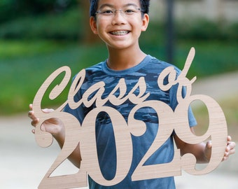 Class of 2029 (any year) - Wood Cutout Sign - Laser -  Photo Booth Prop - Wooden Decor - Benefits The Houston Food Bank