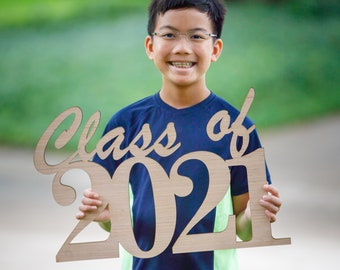 Class of 2021 (any year) - Wood Cutout Sign - Laser -  Photo Booth Prop - Wooden Decor - Benefits The Houston Food Bank