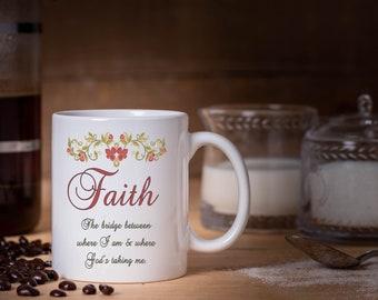 Faith Mugs, The bridge between where I am and where God's taking me, Inspirational Mug, Keto coffee, Christian mug, Be still