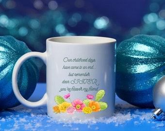 Sister mug, Best friend mug, Childhood mug, Sister Christmas gift, Sibling gift, Sister Birthday gift