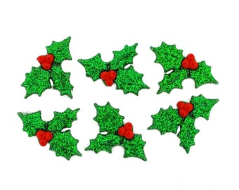 Glitter Holly Novelty Button Collection, Cabochons, Jesse James Buttons, Dress It Up Buttons, Cute buttons, Holiday Button Embellishments