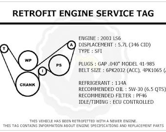2003 LS6 5.7L Corvette Retrofit Engine Service Tag Belt Routing Diagram Decal