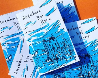 Anywhere But Here a Zine