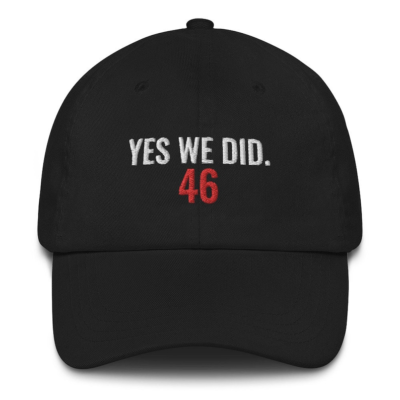 Yes We Did 46 Hat Dad hat