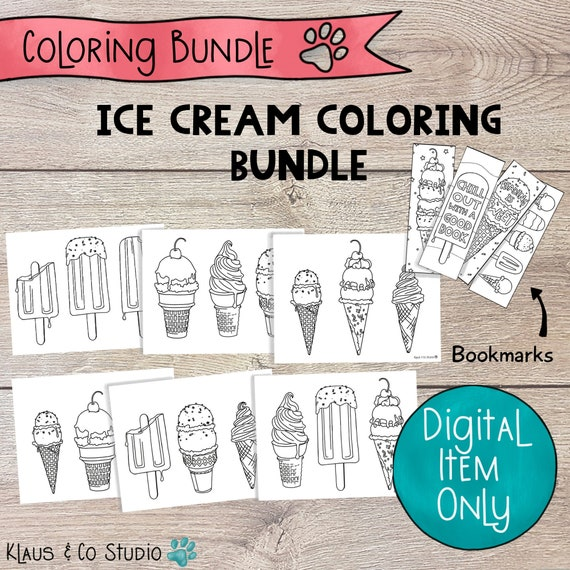 Ice Cream Coloring Bundle with Bookmarks / Printable Coloring