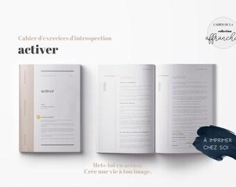 Plan d'action . Processus . Mise en action . Cahier d'introspection . Exercices de connaissance de soi . ACTIVER | Collection Affranchie