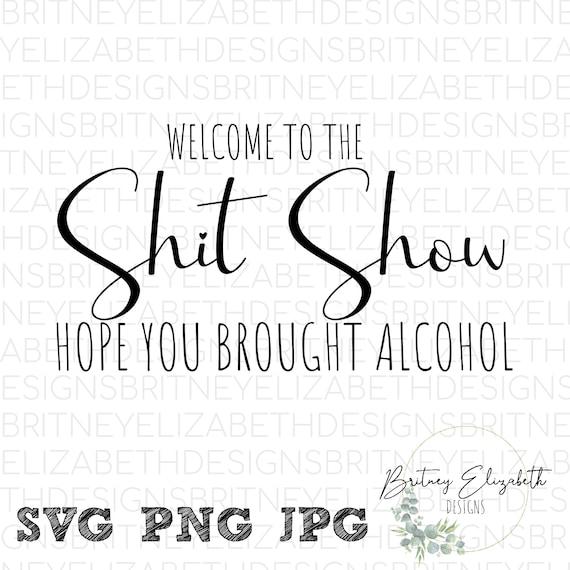 Welcome sign svg Welcome to the shit show svg sublimation design door hanger svg digital download round wood svg