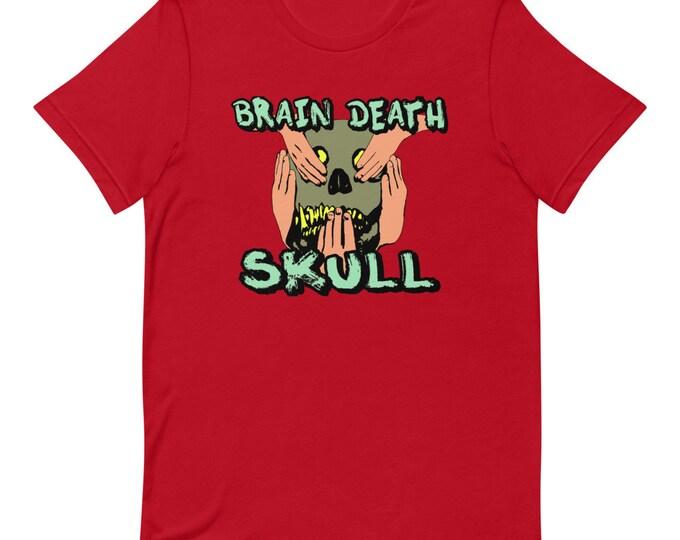 Brain Death Skull - Short Sleeved Unisex T-Shirt