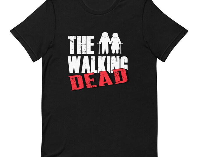 The Walking Dead - Dark - Short Sleeved Unisex T-Shirt - Grandpa - Grandma - Family - Funny