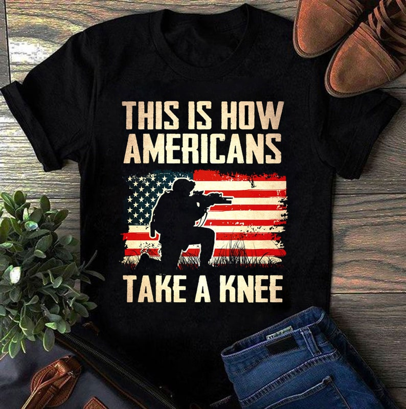 This Is How Americans Take A Knee Soldier Veteran Shirt Masswerks Store