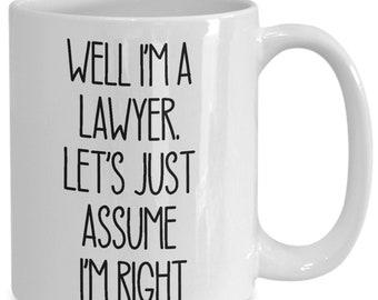 I/'m A Physics Teacher Lets Just Assume I/'m Always Right Funny Coffee Mug 1107
