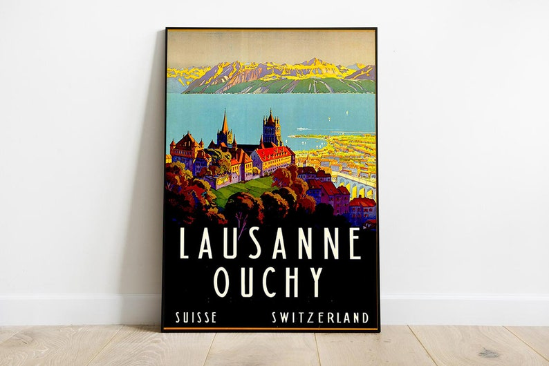 lausanne travel poster lausanne wall decor lausanne poster lausanne ouchy poster lausanne ouchy travel poster