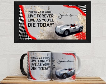 Mugs James Dean Quote | Mugs | Birthday Gifts | Gifts | Porsche | Porsche 550 Spyder | Fathers Day | Man Cave | Mugs | Film Gifts |
