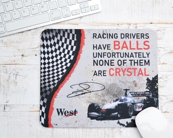 Mousemats David Coulthard Quote | Mugs | Birthday Gifts | Gifts | Car Memorabilia | Car Enthusiasts | Motorsport Gifts | Office | F1 |