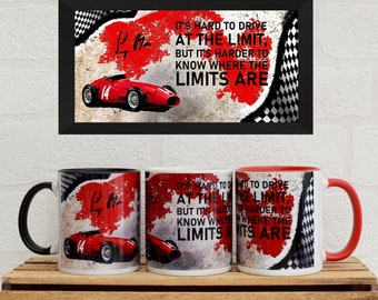 Mugs Sir Stirling Moss Quote | Mugs | Birthday Gifts | F1 Gifts | Car Memorabilia | Car Enthusiasts | Motorsport Gifts | Maserati 250F |