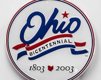 Ohio Bicentennial Embossed Metal Sign