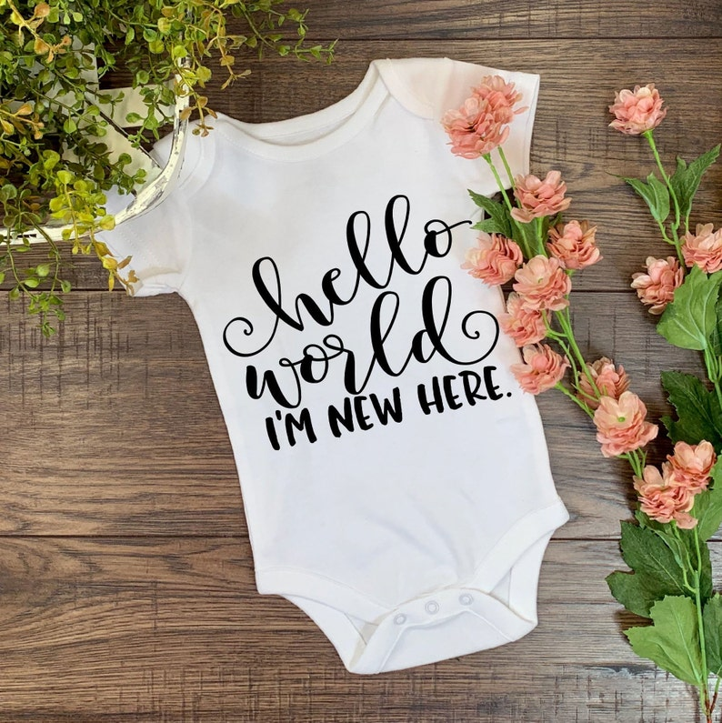 Hello World I/'m New Here  Baby Onesie  Newborn Clothing  Baby Clothes
