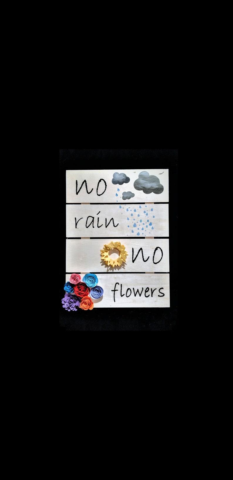 No Flowers Custom Wall Decor No Rain