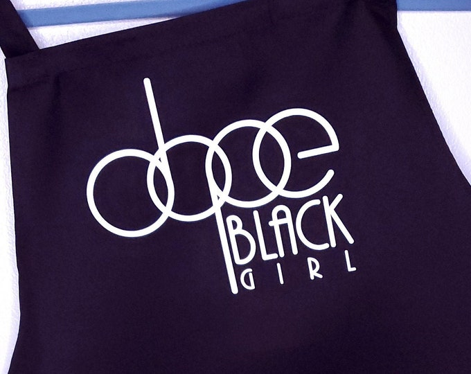 """Featured listing image: Back and White """"Dope Black Girl"""" Apron"""