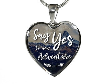 Say Yes To New Adventure  Stainless Heart
