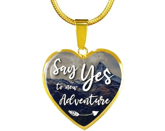 Say Yes To New Adventure  Gold Heart