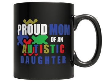 Proud Mom of An Autistic Daughter