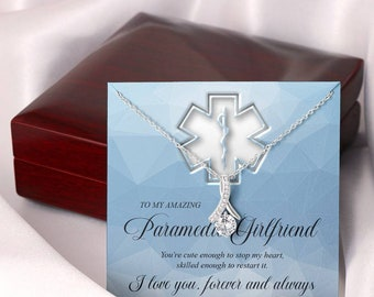 To My Amazing Paramedic Girlfriend