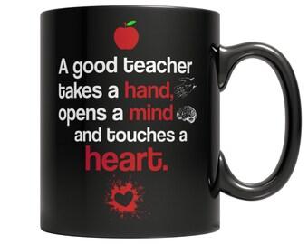 A Good Teacher Teacher Gifts, Teacher Appreciation Coffee Mug, Thank You Gift For Teacher, Gift for Teacher Coffee Mug 11oz Black