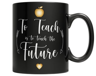 To Teach Is To Touch The Future