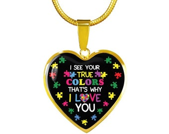I See Your True Colors & Thats Why I love You  Autism Awareness