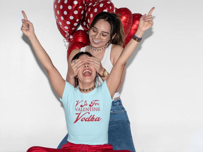 Anti-Valentine Galentines Day Shirt Vodka Over Men V Is For Vodka Shirt Brunch Shirt Funny Valentines Day Tee V Is For Valentine Shirt