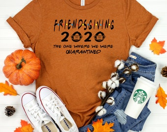Friends Thanksgiving Outfit The One Where We Are Thankful Shirt Thanksgiving Day Outfit Thanksgiving T-Shirt Friends TV Show Shirt