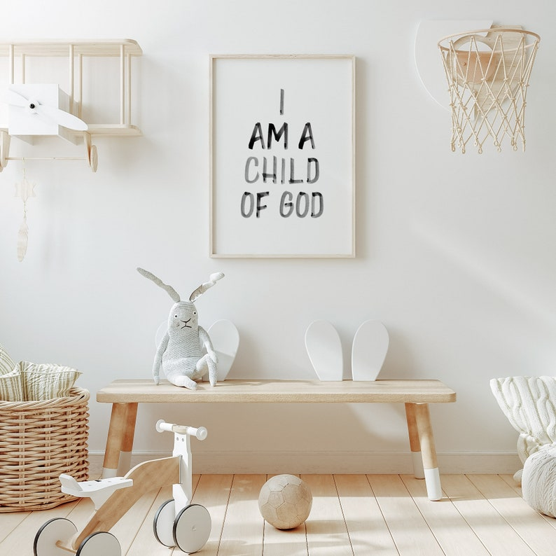 Instant Download Kids Room Poster I am a child of God Print Baby Room Decor Nursery Bible Verse Wall Decor Nursery Scripture Wall Art