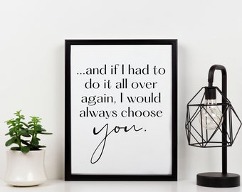 CHOOSE YOU Wall Art, Quote Print, Downloadable Prints, Printable Wall Art, Digital Prints Download, Quote, Typography Quote