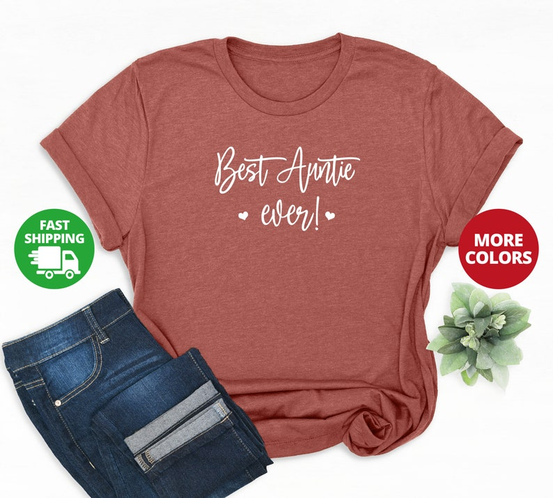 Best Auntie ever shirt BAE Shirt Auntie Shirt Aunt Shirt Gift for Sister Aunt Gift Pregnancy Announcement Shirt