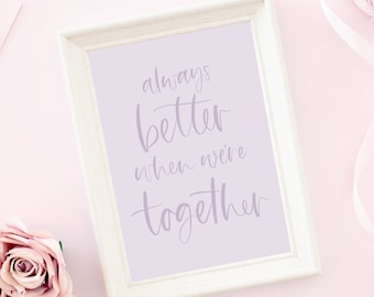better together   calligraphy, printable art, digital download, gallery wall, wall decor