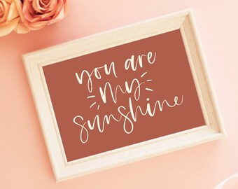 you are my sunshine   calligraphy, printable art, digital download, gallery wall, cubicle art, nursery art
