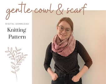 Gentle Cowl and Scarf // Beginner Knitting Pattern